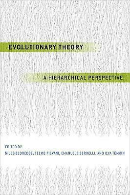 Evolutionary Theory: A Hierarchical Perspective by Niles Eldredge (English) Pape