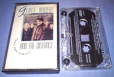 GEOFF MOORE AND THE DISTANCE PURE AND SIMPLE cassette tape album T2413