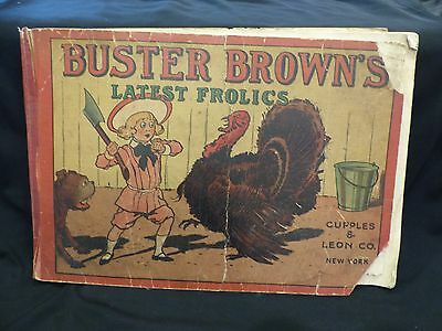 Vintage Buster Brown Latest Frolic Cartoon Book 1907 Cupples & Leon Co. plus Ext