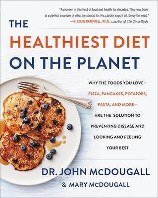 Healthiest Diet on the Planet by John Mcdougall Hardcover Book (English)