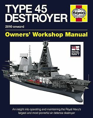 Royal Navy Type 45 Destroyer Manual H5240 NEW