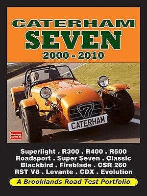 Caterham Seven Buyer's Guide Reviews & Road Test Portfolio 2000-2010 CT0 NEW
