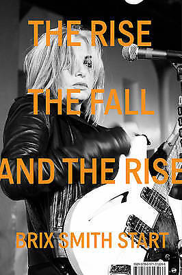 The Rise, The Fall, and The Rise, Start, Brix Smith, New