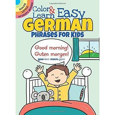 FREE 2 DAY SHIPPING: Color & Learn Easy German Phrases for Kids (Dover Little