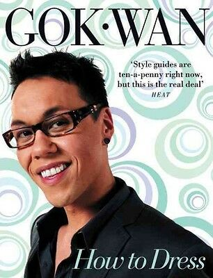 How to Dress by Gok Wan Paperback Book (English)