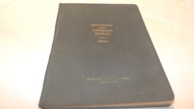 Locomotive Engineers & Fireman's Manual Of Questions & Answers 1944