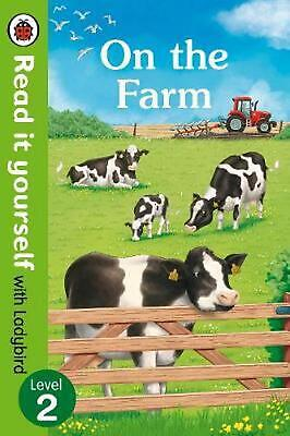 On The Farm - Read It Yourself with Ladybird Level 2 by Ladybird (English) Paper