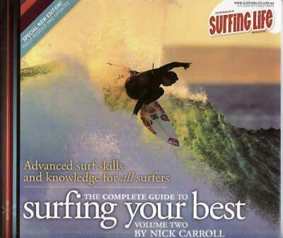 The Complete Guide to Surfing Your Best Volume 2 by Nick Carroll Paperback Book