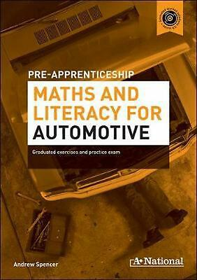 A+ National Pre-apprenticeship Maths and Literacy for Automotive: Graduated Exer