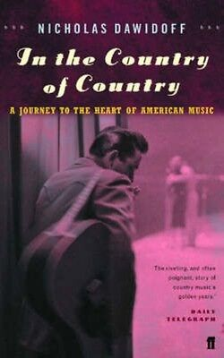 In the Country of Country by Nicholas Dawidoff Paperback Book