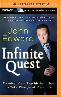Infinite Quest: Develop Your Psychic Intuition to Take Charge of Your Life by Jo