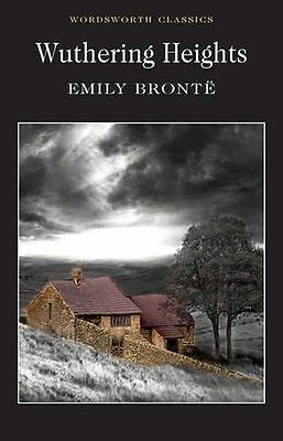 NEW - Wuthering Heights (Wordsworth Classics) (PB) 1853260010