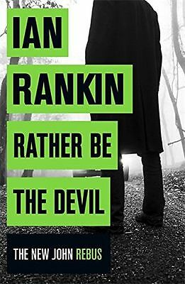 NEW - Rather Be the Devil (Inspector Rebus 21) (HC) 140915940X