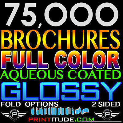 "75,000 Brochure 8.5""x11"" Full Color 2 Sided 100Lb Glossy Aqueous Coated - Folded"