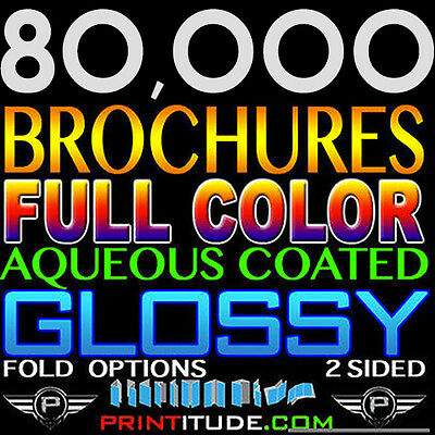"80,000 Brochure 8.5""x11"" Full Color 2 Sided 100Lb Glossy Aqueous Coated - Folded"