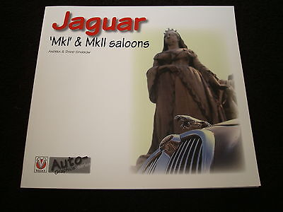 JAGUAR Mk1 & Mk2 SALOONS BY ANDREA & DAVID SPARROW - DATED 2006 PAPERBACK NEW