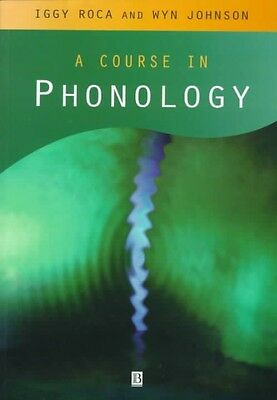 A Course in Phonology by Iggy Roca Paperback Book (English)