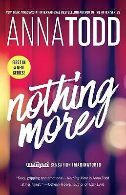 Nothing More by Anna Todd (English) Paperback Book Free Shipping!
