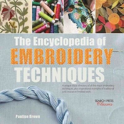 The Encyclopedia of Embroidery Techniques by Pauline Brown Paperback Book (Engli