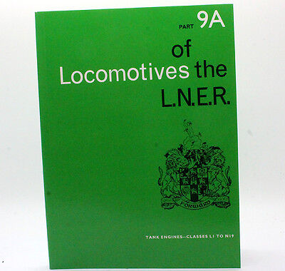 Rcts Locomotives Of The Lner Part 9A Tank Engines Classes L1 To N19