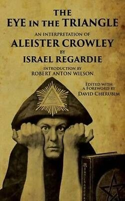 The Eye in the Triangle by Israel Regardie Paperback Book (English)