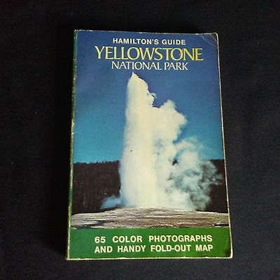 Hamilton's Guide to Yellowstone National Park 1977 Paperback Complete w/ Map