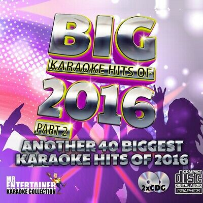 Mr Entertainer BIG Karaoke Hits of 2016 Part 2. Double CD+G Disc Set. 40 Songs
