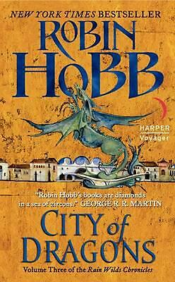 City of Dragons: Volume Three of the Rain Wilds Chronicles by Robin Hobb (Englis