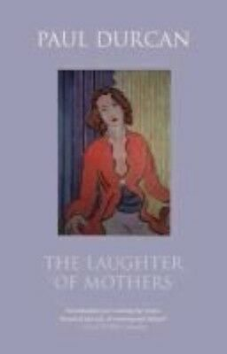 The Laughter of Mothers by Paul Durcan Paperback Book (English)