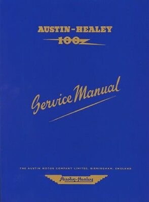 Austin-Healey 100 BN1 & BN2 Official Workshop Manual A09WH NEW