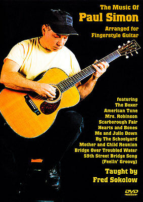THE MUSIC OF PAUL SIMON Video DVD Lessons for Fingerstyle Guitar by Fred Sokolow