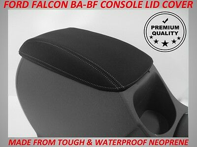 Ford Falcon Ba - Bf Xr6  Xr8 Neoprene  Console Lid Cover (Wetsuit Material)