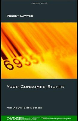 Your Consumer Rights: Effective Complaining (Pocket Lawyer),PB,Rosy Border, Ang