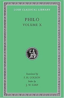 On the Embassy to Gaius: v. 10: General Indexes (Loeb Classical Library),HC,Phi