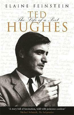 Ted Hughes: The Life of a Poet by Elaine Feinstein Paperback Book Free Shipping!