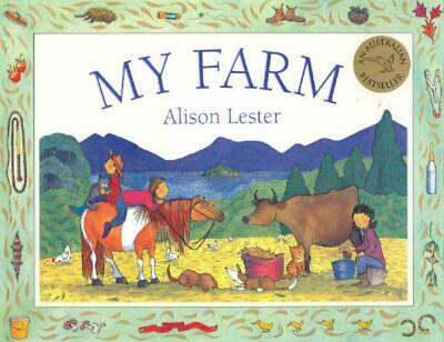 My Farm by Alison Lester Paperback Book Free Shipping!