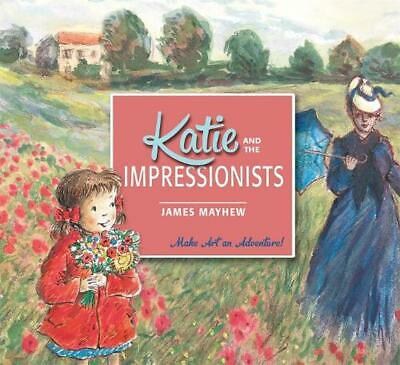 Katie and the Impressionists by James Mayhew Paperback Book Free Shipping!