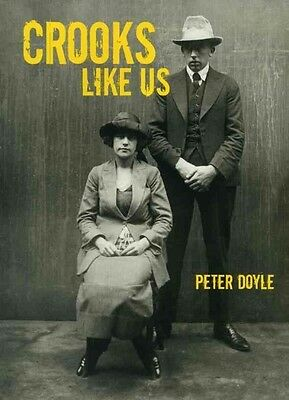 Crooks Like Us by Peter Doyle Paperback Book (English)