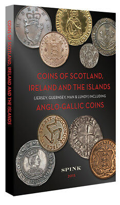 Spink Coins of Scotland, Ireland and the Islands 2015  **Free UK P&P**