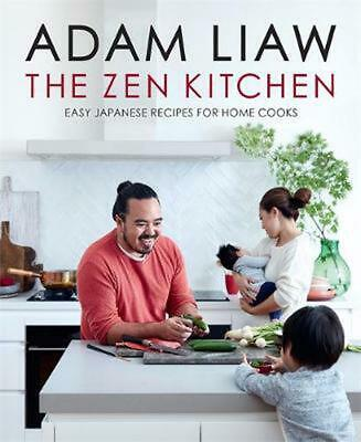 The Zen Kitchen by Adam Liaw Hardcover Book Free Shipping!