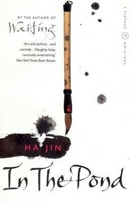 In the Pond by Ha Jin Paperback Book (English)