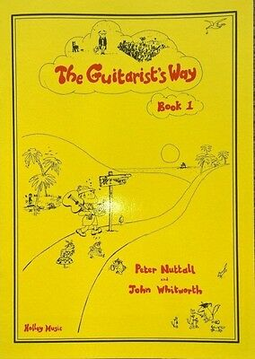 The Guitarist Way Book 1 Peter Nuttall John Whitworth for Classical guitar