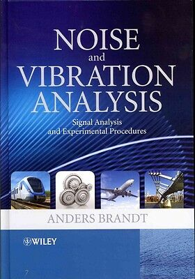 Noise and Vibration Analysis by Anders Brandt Hardcover Book (English)