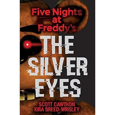 The Silver Eyes (Five Nights At Freddy's #1) (Paperback)