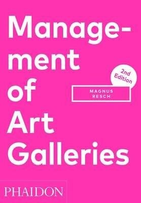 Management of Art Galleries by Magnus Resch Paperback Book (English)