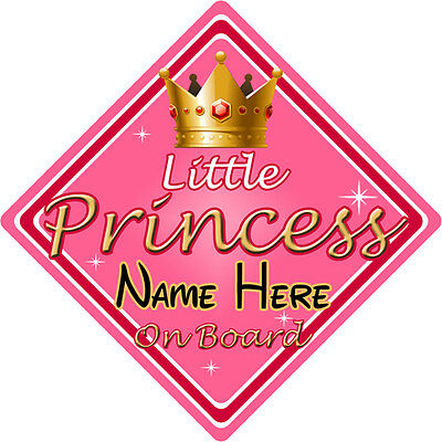 Personalised Child/Baby On Board Car Sign ~ Little Princess On Board ~ Pink