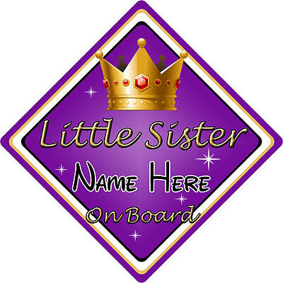 Personalised Child/Baby On Board Car Sign ~ Little Sister On Board ~ Purple