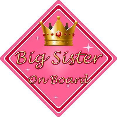Non Personalised Child/Baby On Board Car Sign ~ Big Sister On Board ~ Pink