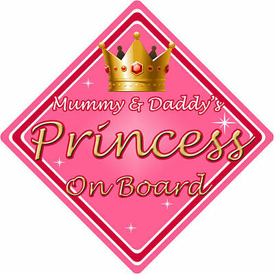 Non Personalised Child/Baby On Board Car Sign ~ Mummy & Daddys Princess ~ Pink