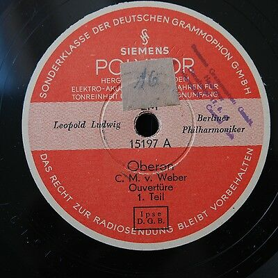 "conductor:  Leopold LUDWIG ""Oberon"" (C. M. v. Weber) - Siemens Polydor 15197"